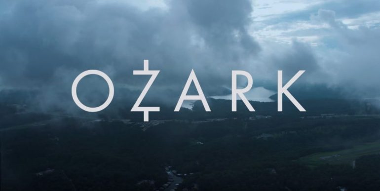 Netflix and chill : Ozark-Διακοπές-Ναρκωτικά